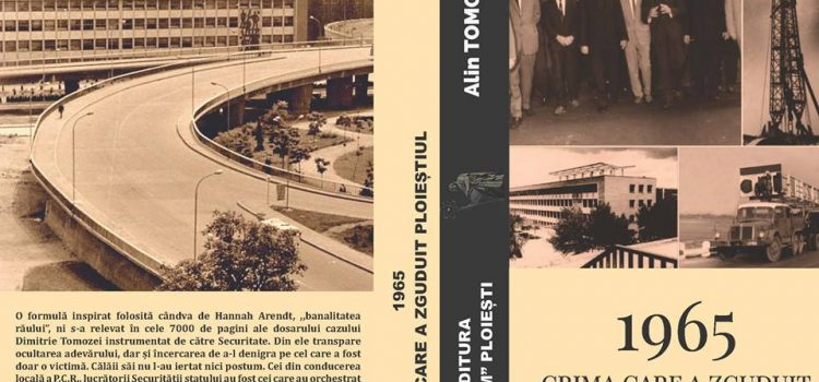 """Lansare de carte, """"1965. Crima care a zguduit Ploieştiul"""", autor Alin Tomozei"""