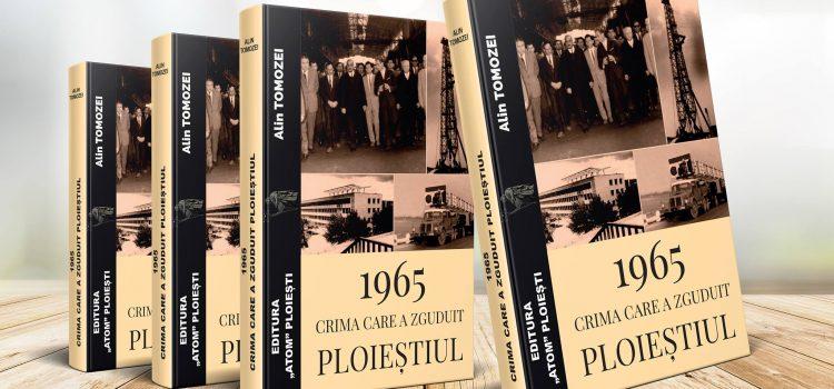 """Lansarea cărții """"1965. Crima care a zguduit Ploieștiul"""", autor Alin Tomozei"""
