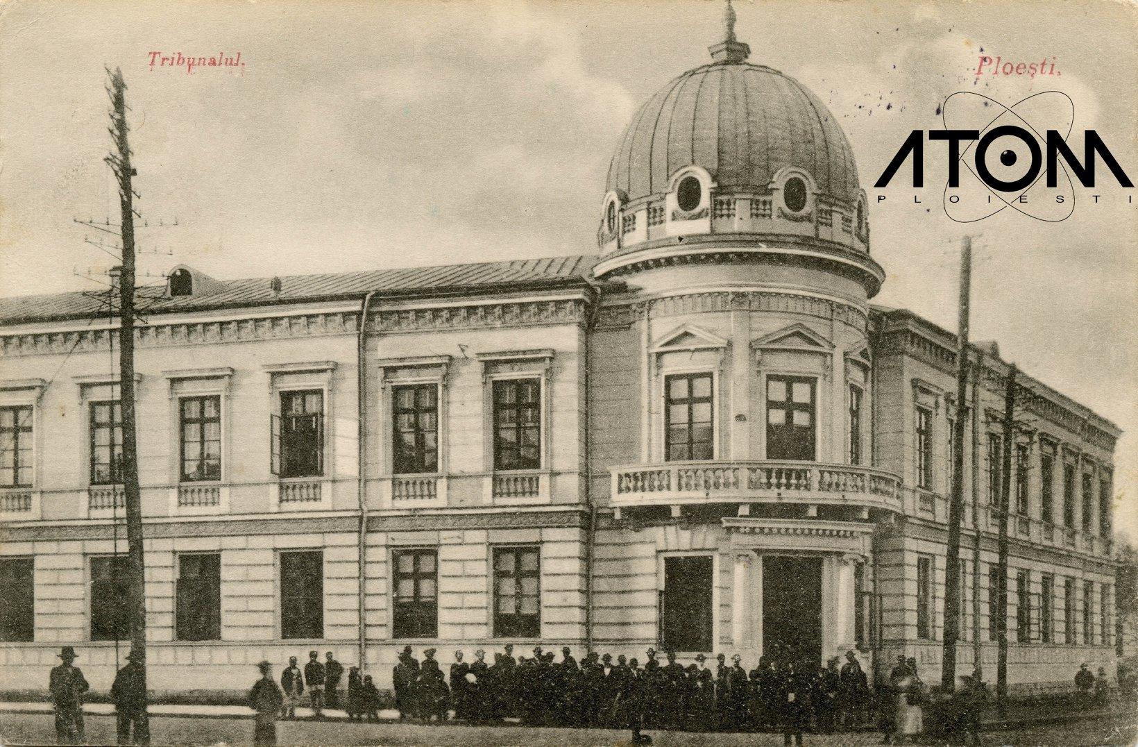 Clădirea vechiului Tribunal – foto 1906